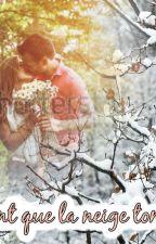 avant que la neige tombe by user59722579