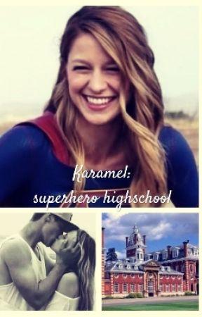 Kara x mon-el: Superhero academy. by supershipper30
