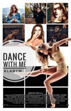 Dance with me by KlaryM