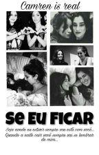 Se Eu Ficar (Camren G!P) intersexual  by Agatha13Nascimento