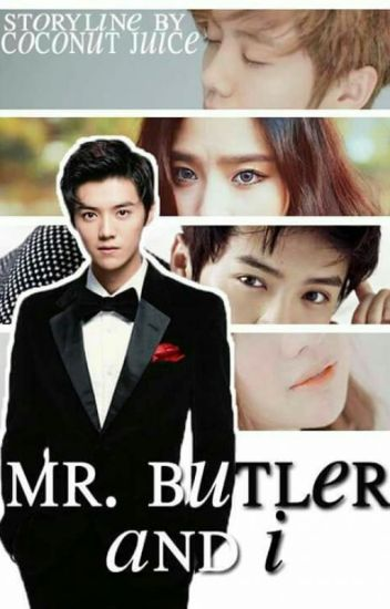 Mr. Butler and I (LuHan)