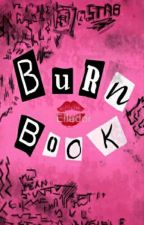 Burn Book » w s r m  2k17 by xlouisvillex