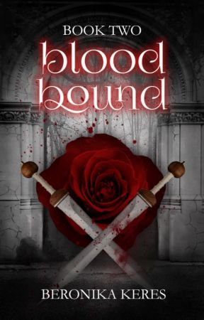 Blood Bound {Book 2} ✓ by TheDeadPlace