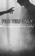 for you only // colby brock [SEQUEL: ONE NIGHT] by honeybooboochxld