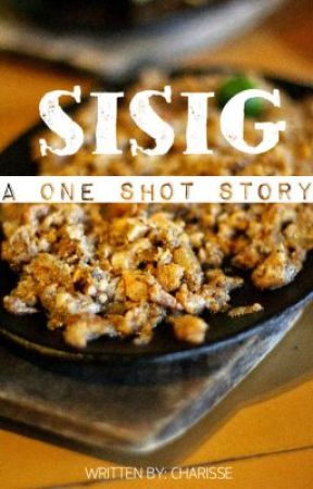 Sisig (one shot) by CharisseRetome