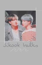 ┗ʝιкσσк тαℓкѕ┓jjk.pjm by jikook_is_reall
