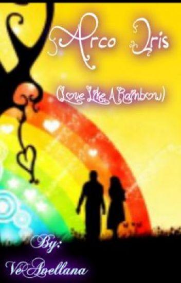 Arco Iris (Love Like a Rainbow)