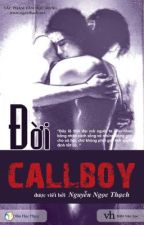 Đời Callboy by bakaryouta