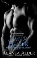 My Healer - Alanea Alder - Série: Bewitched And Bewildered 3# by CamilaFerreira900