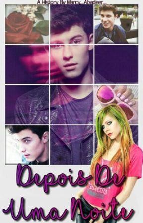 DEPOIS DE UMA NOITE//Shawn mendes e Avril Lavigne  by Marcy_Abadeer_