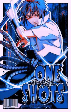 One Shots (Sasuke y Tu) by SolCelesteBrisa