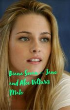 Diana Swan - Jane And Alec by QueenJadeMalfoy