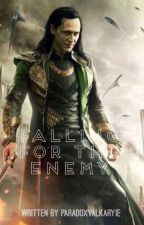 Falling for the Enemy (Loki x Reader) by ParadoxValkryie