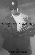 Spirit of eazy e by SydneyPatterson7