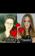 O Nerd e a Popular (Lutina) by Jenni_lopes1234