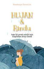 Hujan & Rindu [Hiatus] by Anastasyacornelia