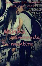 Minha  namorada De Mentira (Pausada) by Edudinhaovski