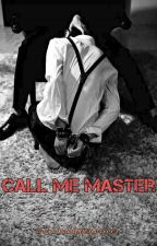 Call me master (2min) by 2minshipperforever