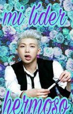 Mi líder hermoso (RM Y TU)  by Lulipop11Aballay