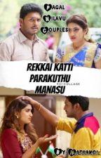Rekka Katti Parakuthu Manasu (COMPLETED) by mathu_loves_books