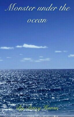 Quái vật dưới đáy đại dương (truyện dài)
