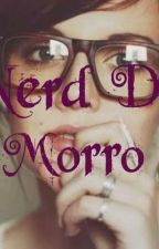nerd do morro. by nattyluluh