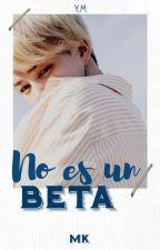 No es un BETA  ❝Yoonmin❞ by MkgiantBaby