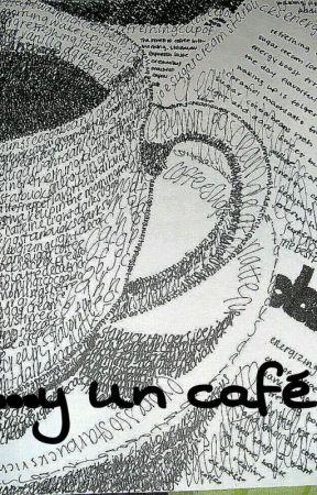 y un cafe - poema 4 - Wattpad