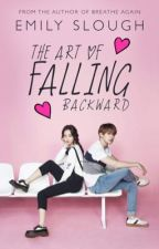 The Art of Falling Backward by EmSlough