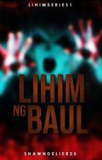 Lihim Ng Baul (Lihim Book1 - Completed) by ShawnPrado