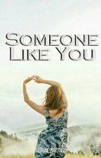 Someone Like You by joseline__