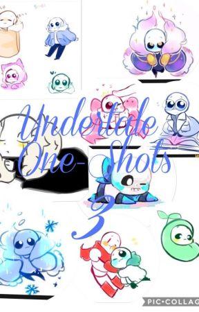 AU Undertale One-shots 3 by DJWinterWolf