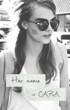 Her Name Is Cara by my_love_letter