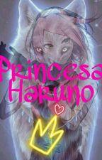Princesa Haruno. by Harley_mal