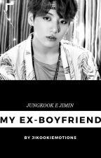 My Ex-Boyfriend // Jjk + Pjm by jikookiemotions