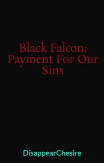 Black Falcon: Payment For Our Sins