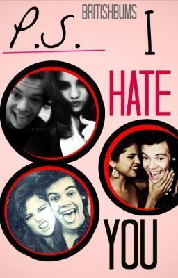 P.S. I Hate You ( Harry Styles ) // romana