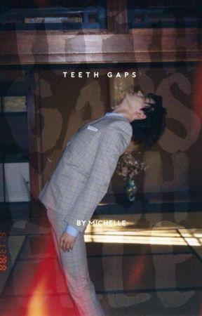 TEETHGAPS by lovduet