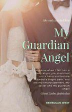 My Guardian Angel (End) by 72_embunpagi
