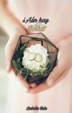 ¿Aun hay boda? by BellaHalee