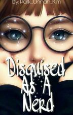 Disguised as a Nerd | BTS fanfiction by kpopizeverything