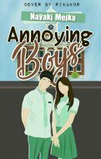 Annoying Boys  by thecherrywrites