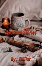 Wattpad Stories by Yrourhcro