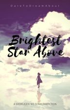 Brightest Star Above by DareToDreamAbout