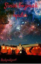 SİNİR BOZMAK İYİDİR by AzraUzun4