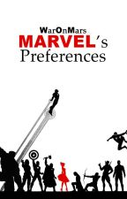 MARVEL's Preferences by WarOnMars