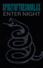 Enter Night [Metallica] by Snorxal