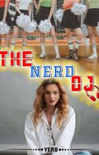 ThE NeRD dJ by brie7414