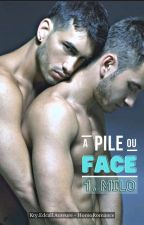 MILO - A Pile ou Face - SURVIVRE《wattys2018 - Adulte》 by ktyknk