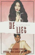 HE LIES (On-going) #Wattys2017 by wettymaknae